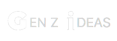 Gen Z Ideas